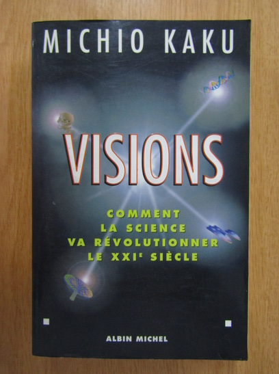 Anticariat: Michio Kaku - Visions