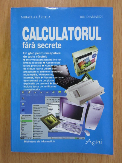 Anticariat: Mihaela Carstea, Ion Diamandi -  Calculatorul fara secrete
