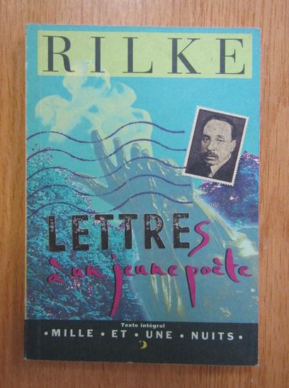 Anticariat: Rainer Maria Rilke - Lettres a un jeune poete
