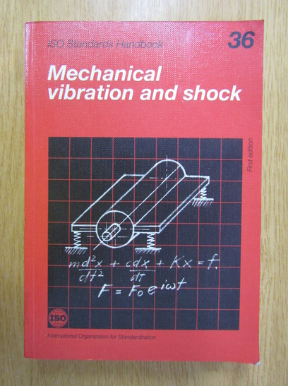 Anticariat: Henri Lefebvre - Mechanical vibration and shock