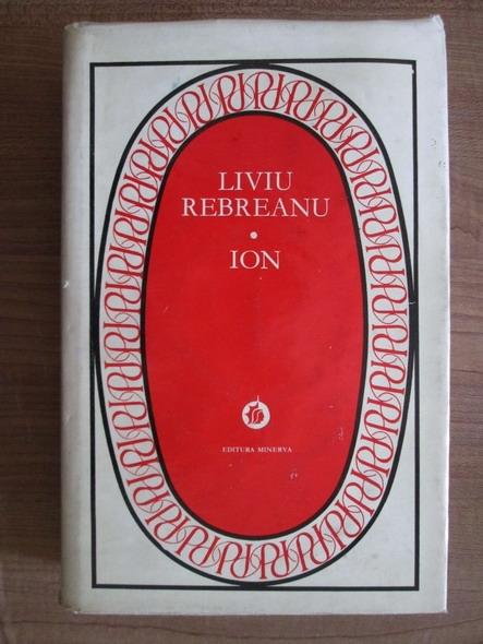 Anticariat: Liviu Rebreanu - Ion (coperti cartonate)