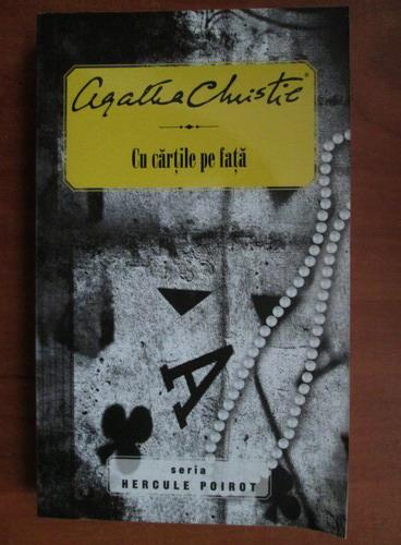 Anticariat: Agatha Christie - Cu cartile pe fata