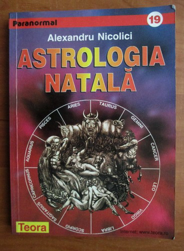 Anticariat: Alexandru Nicolici - Astrologia natala