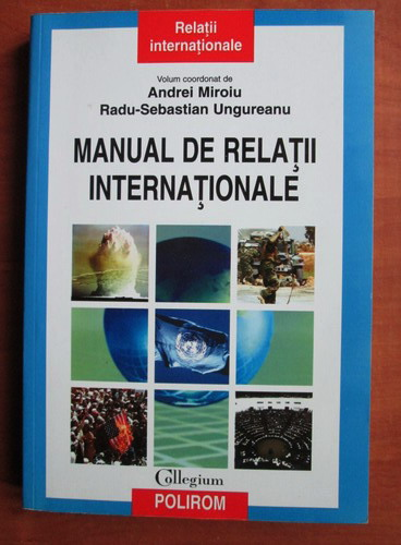 Anticariat: Andrei Miroiu - Manual de relatii internationale