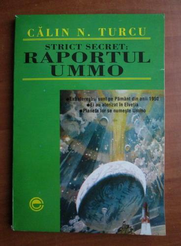 Anticariat: Calin N. Turcu - Strict secret: Raportul UMMO