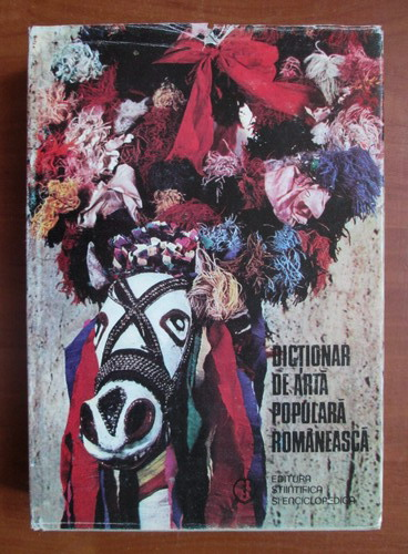 Anticariat: Georgeta Stoica - Dictionar de arta populara romaneasca