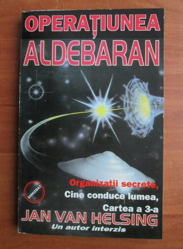 Anticariat: Jan Van Helsing - Operatiunea Aldebaran