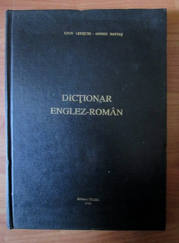 Anticariat: Leon Levitchi, Andrei Bantas - Dictionar Englez-Roman (format mare, 70.000 cuvinte)