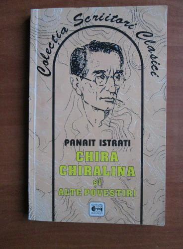 Anticariat: Panait Istrati - Chira Chiralina si alte povestiri