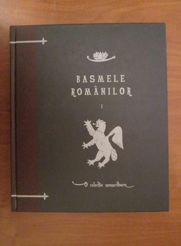 Anticariat: Petre Ispirescu - Basmele romanilor (volumul 1)