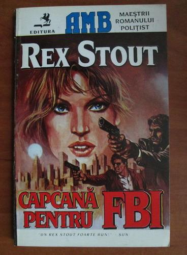 Anticariat: Rex Stout - Capcana pentru FBI
