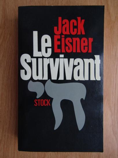 Anticariat: Jack Eisner - Le survivant