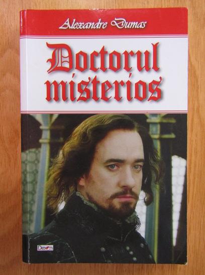 Anticariat: Alexandre Dumas - Doctorul misterios