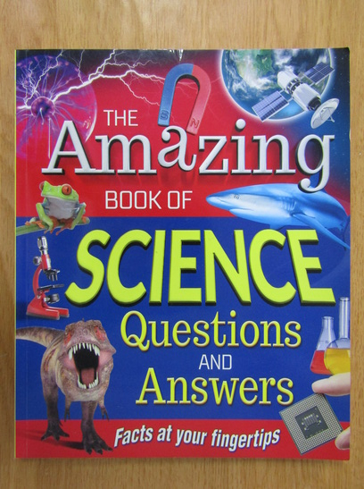 Anticariat: The Amazing Book of Science. Questions and Answers