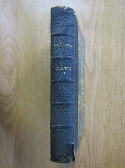 Anticariat: La Fontaine - Oeuvres (volumul 1)
