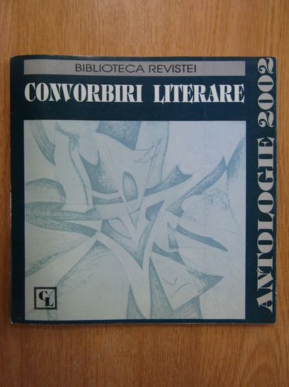 Anticariat: Convorbiri literare. Antologie 2002