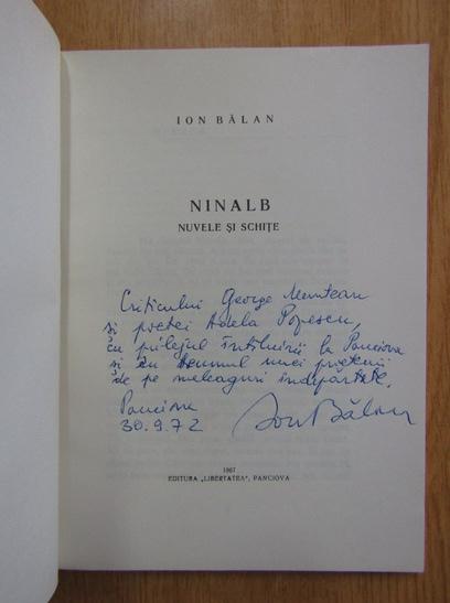 Anticariat: Ion Balan - Ninalb (cu autograful autorului)