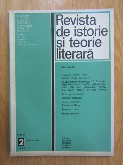Anticariat: Revista de istorie si teorie literara, tomul 31, nr. 2, aprilie-iunie 1982