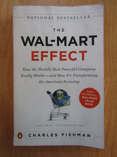 Anticariat: Charles Fishman - The Wal-Mart Effect