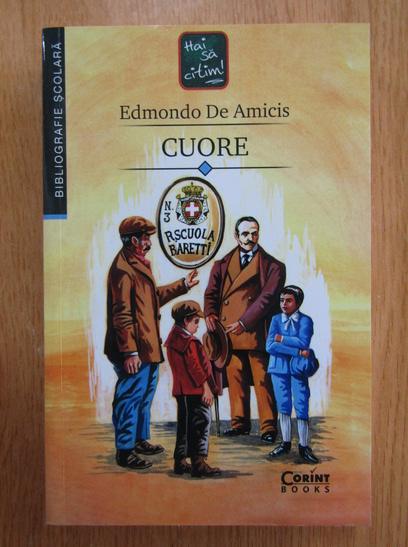 Anticariat: Edmondo de Amicis - Cuore