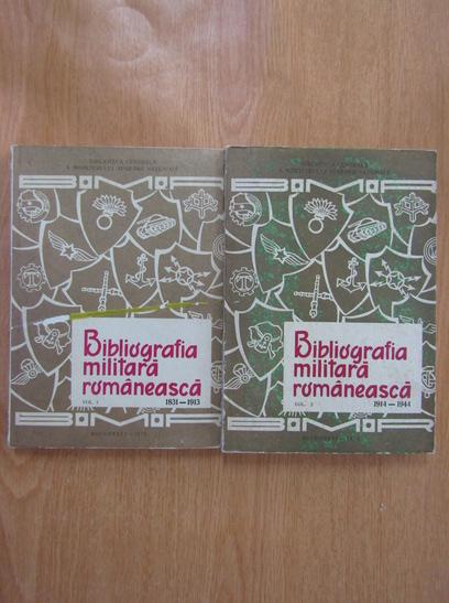 Anticariat: Mircea Ionescu - Bibliografia militara romaneasca (2 volume)