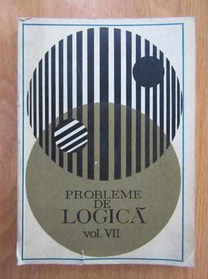 Anticariat: Probleme de Logica (volumul 7)