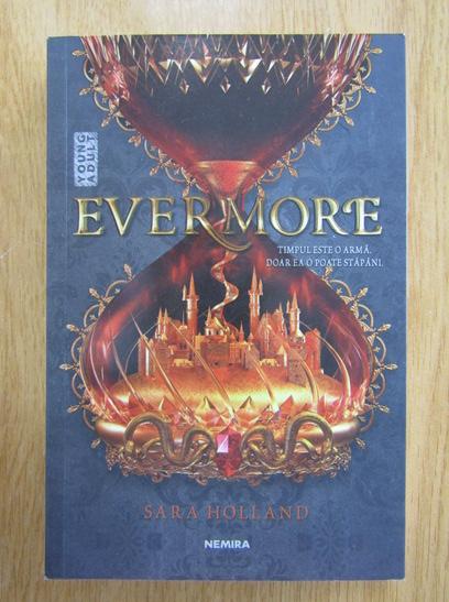 Anticariat: Sarah Holland - Evermore