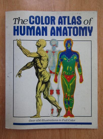Anticariat: Vanio Vannini, Giuliano Pogliani - The Color Atlas of Human Anatomy