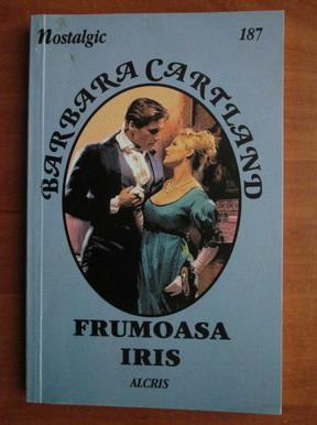 Anticariat: Barbara Cartland - Frumoasa Iris