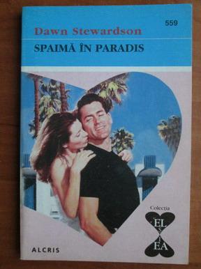 Anticariat: Dawn Stewardson - Spaima in paradis