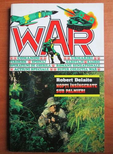 Anticariat: Robert Delaite - Nopti insangerate sub palmieri