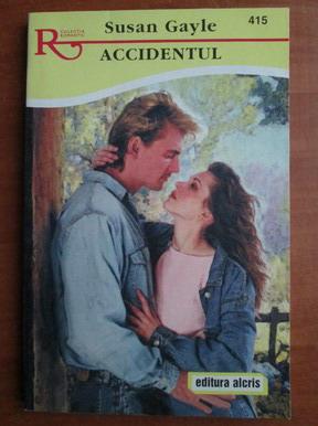 Anticariat: Susan Gayle - Accidentul