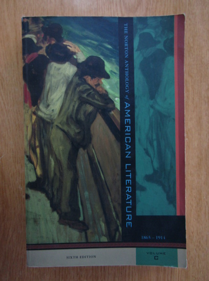 Anticariat: Nina Baym - The Norton Anthology American Literature (volumul 3)