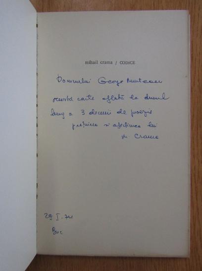 Anticariat: Mihail Crama - Codice (cu autograful autorului)