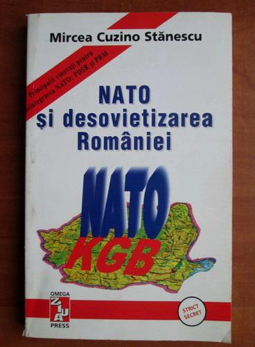 Anticariat: Mircea Cuzino Stanescu - NATO si desovietizarea Romaniei