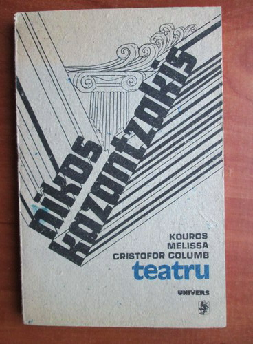 Anticariat: Nikos Kazantzakis - Teatru
