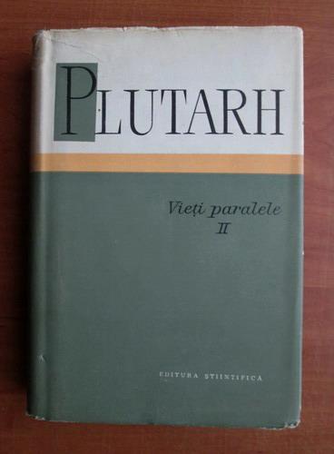 Anticariat: Plutarh - Vieti paralele (volumul 2)