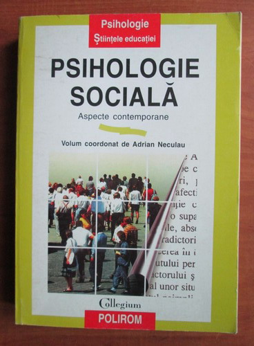 Anticariat: Adrian Neculau - Psihologie sociala