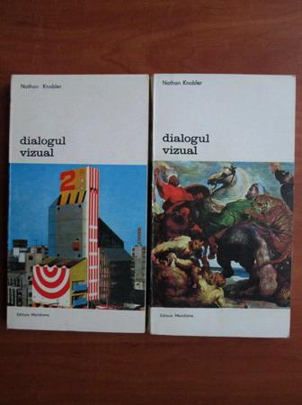 Anticariat: Nathan Knobler - Dialogul vizual (2 volume)
