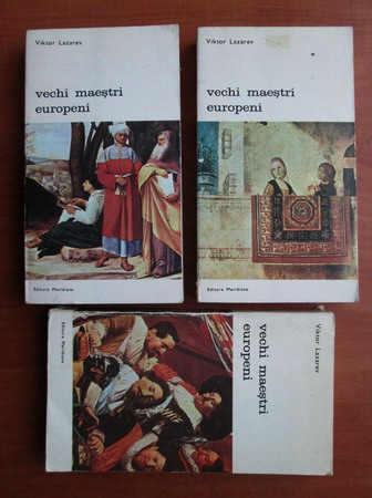 Anticariat: Viktor Lazarev - Vechi maestri europeni (3 volume)
