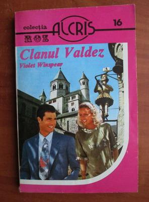 Anticariat: Violet Winspear - Clanul Valdez