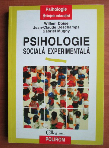 Anticariat: Willem Doise - Psihologie sociala experimentala
