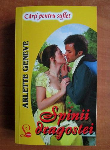 Anticariat: Arlette Geneve - Spinii dragostei