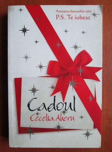 Anticariat: Cecelia Ahern - Cadoul