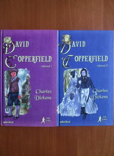 Anticariat: Charles Dickens - David Copperfield (2 volume, Adevarul)