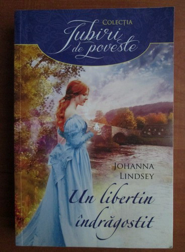 Anticariat: Johanna Lindsey - Un libertin indragostit