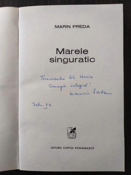 Anticariat: Marin Preda - Marele singuratic (cu autograful autorului)