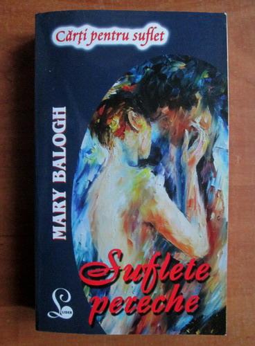 Anticariat: Mary Balogh - Suflete pereche