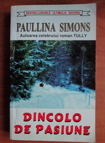 Anticariat: Paullina Simons - Dincolo de pasiune