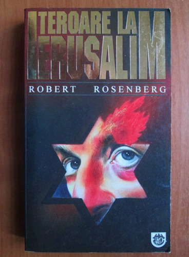 Anticariat: Robert Rosenberg - Teroare la Ierusalim